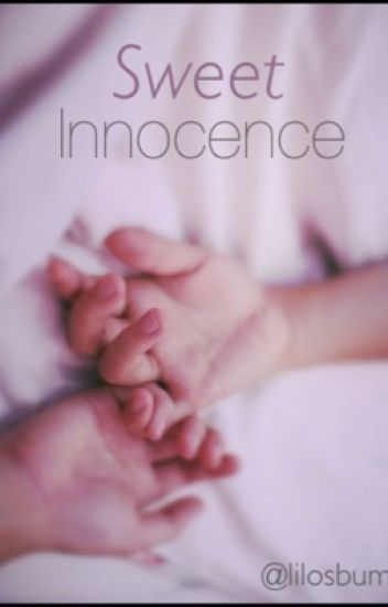 Sweet innocence | h.s