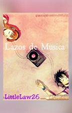 Lazos de Musica by littlelaw26