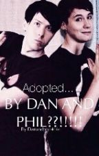 Adopted by Dan and Phil??!!!!! by DanAndPhil4Life