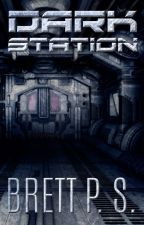 Dark Station by BrettPS