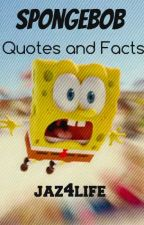 Spongebob Quotes and Facts by jaz4life