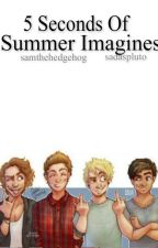 5SOS IMAGINES by sadaspluto