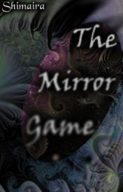 The Mirror Game by Shimaira