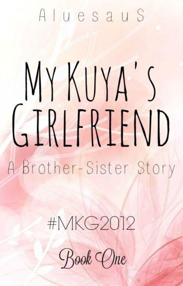 My Kuya's Girlfriend (COMPLETED)