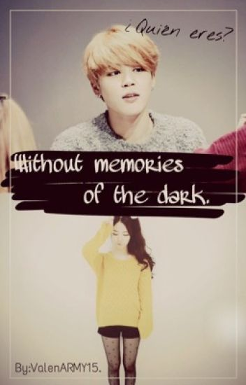 Without Memories Of The Dark (BTS JIMIN)