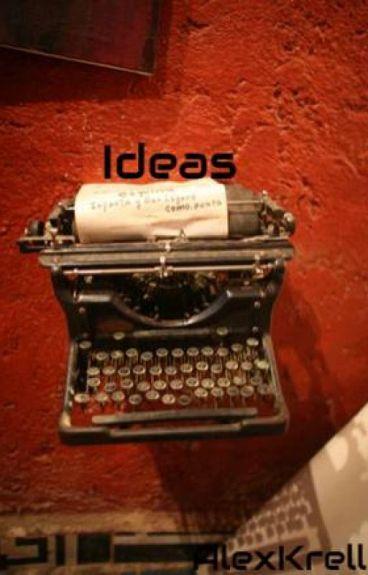 Ideas by AlexKrell