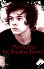 Paradise by paradisecanbetorture