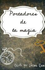 Portadores de la magia by LBoneLuv