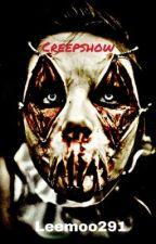 creepshow (wattys2018) by leemoo291