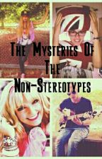 The Mysteries Of The Non- Stereotypes by siarablondie