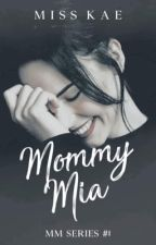 Mommy Mia  by Pocahuntaz