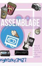 Assemblage by nightsky3427