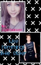 Luke Hemmings little sister by dunflowerseeds