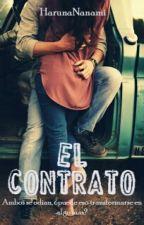 """""""El Contrato""""  by HarunaNanami"""