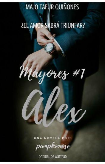 Alex (Mayores 1°) [PUBLICADA EN AMAZON]