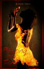 Blazing with Fire by AldrineFualo
