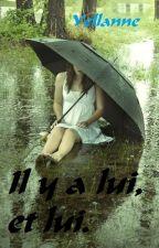 Il y a lui, et lui by Yellanne