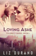 Loving Ashe  by MorrighansMuse