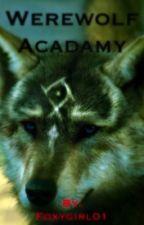 Werewolf academy 2 by Foxygirl01