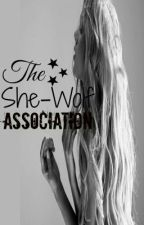 The She-Wolf Association by surroundedbydaisies