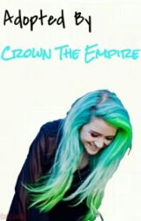 Adopted By Crown The Empire by MrsbabySuede