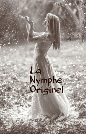 La Nymphe Originel