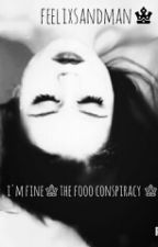 I'm fine ♚The fooo conspiracy♚ by thefooocbre