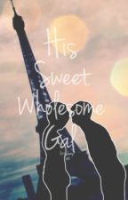 His Sweet Wholesome Gal - A Ryan Higa Fanfiction by Lampdom