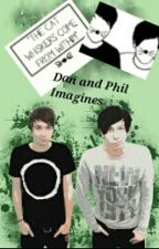 Dan and Phil Imagines! by Dark_turquoise_eyes