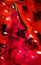 [BH] Mỵ Khuynh Thiên Hạ by l_lShinl_l