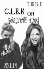 TGS I: CLBK or Move On? by badamtsss_