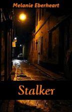 Stalker! (yaoi) (boyxboy) by XxNekocoxX