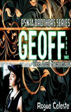 PENTA BROTHERS SERIES III - The Last Basketball (GEOFF) by RogueCeleste