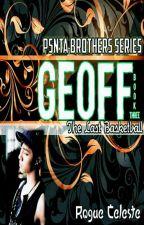 PENTA BROTHERS SERIES III - The Last Basketball (GEOFF) by RogueCeleste