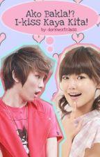 Ako Bakla!? I-kiss Kaya Kita! by dorknextclass