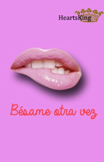 Bésame Otra Vez (Adaptación) l.s