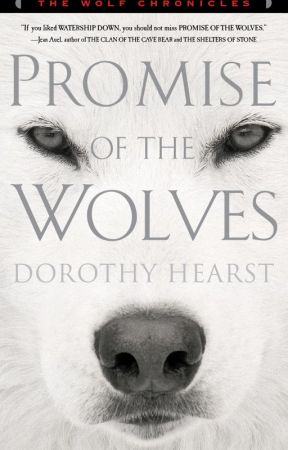 Promise of the Wolves Chapter One, Parts One and Two by DorothyHearst