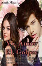 Yo, Amor. El, Golpes (Harry Styles)  by AnnieMixer