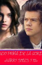 La Sexy Prima De La Gorda (Harry Styles y tu) by Isabel151D