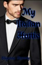 My Italian Hottie (#Wattys2017) (Interracial) by Wounded_Heart97
