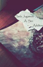 Solo Jugamos A Ser Adultos (Calum Hood) by NaaraGPerez