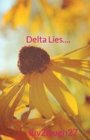 Delta Lies.... by luv2laugh27