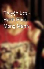 Truyện Les - Hạnh Phúc Mong Manh by HoKhoa