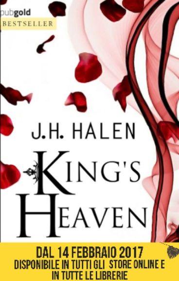 King's Heaven ||PROSSIMAMENTE NELLE LIBRERIE  by jh_halen