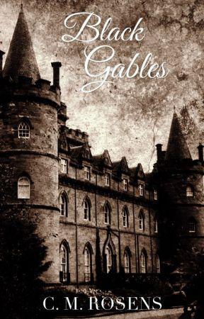 Black Gables by CelticRose