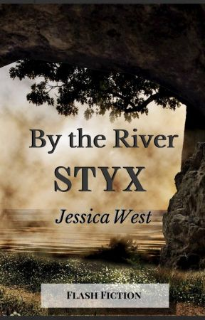 By the River Styx by JessicaPWest