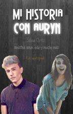 Mi historia con auryn by GoAfterYourDreams