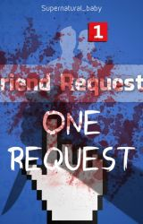 One Request by Supernatural_baby