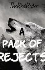 A Pack of Rejects by TheRedRider