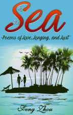 By The Sea: Poems Of Love, Longing, And Lust by MasterPoet